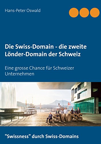 Die Swiss-Domain - die zweite Länder-Domain der Schweiz