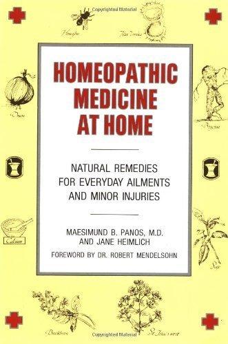 Homeopathic Medicine At Home by Maesimund B. Panos MD, Jane Heimlich (1981) Paperback