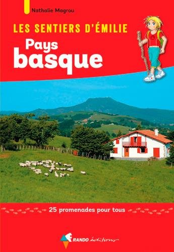 EMILIE AU PAYS BASQUE