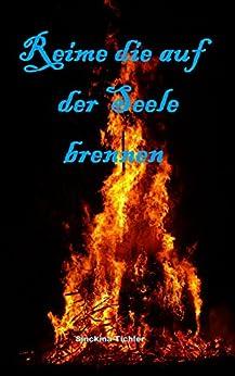 Reime die auf der Seele brennen: Dankeschön Ausgabe mit zusätzlichen Texten
