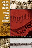 Stories, Myths, Chants, and Songs of the Kuna...