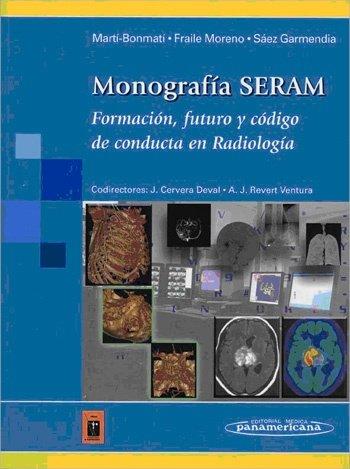 Monografía SERAM: Aprendiendo los fundamentos de la resonancia magnética (Oleaga/La Fuente) por Laura Oleaga Zufiría