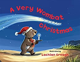 A Very Wombat Christmas by [Creagh, Lachlan]