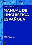 Manual de lingüística española (Manuals of Romance Linguistics nº 14)