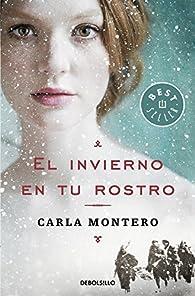 El invierno en tu rostro par Carla Montero
