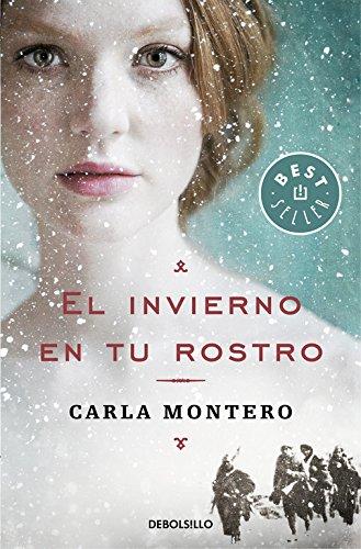 El Invierno En Tu Rostro por Carla Montero