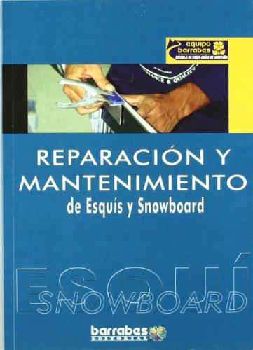 Reparacion y mantenimiento de esquis y snowboard por Equipo Barrabes