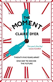 The Moment by [Dyer, Claire]