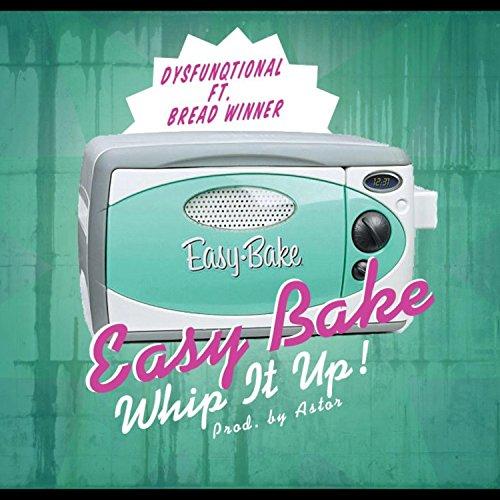 easy-bake-feat-breadwinner-explicit
