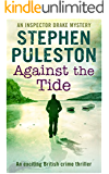 Against The Tide: An exciting British crime thriller (Inspector Ian Drake Murder Mystery Series Book 3) (Inspector Drake)