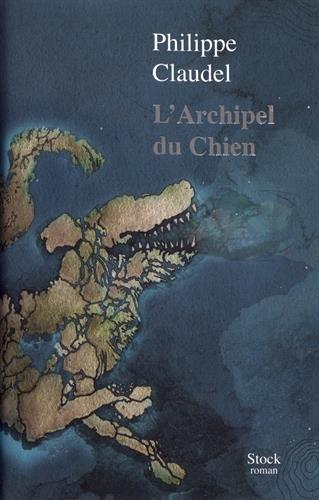L' archipel du Chien : roman
