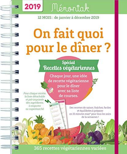 On fait quoi pour le dîner Spécial recettes végétariennes Mémoniak 2019 par Christine Baillet