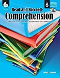 Read and Succeed: Comprehension: Level 6 (Read & Succeed) by Housel, Deb, Housel, Debra J. published by Shell Education Pub (2010)