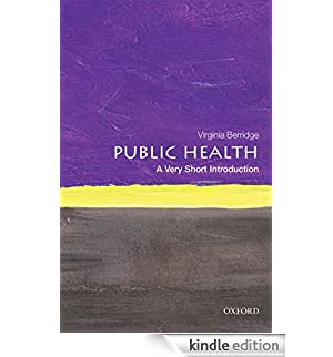 Public Health: A Very Short Introduction (Very Short Introductions) [Edizione Kindle]