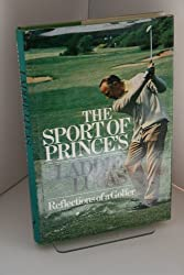 The Sport of Princes: Reflections of a Golfer