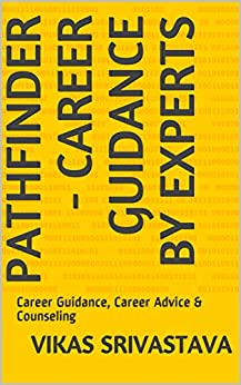 Pathfinder - Career Guidance By Experts: Career Guidance, Career Advice & Counseling (Oucareers Book 3) Descargar Epub Ahora