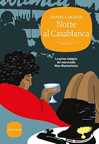 Notte al Casablanca (Maresciallo Nina Mastrantonio Vol. 1)