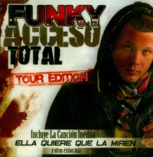 Funky Acceso total: Tour Edicion