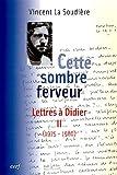 Cette sombre ferveur - Lettres à Didier Tome 2 (1975-1980)