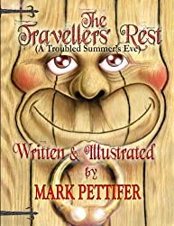 The Travellers' Rest: (A Troubled Summers' Eve) (THe Travellers' Rest Series)