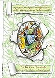 Englisch  für Anfänger und Fortgeschrittene mit dem Wunderwirkenden Zauberer von Oz: Das Buch mit Untertiteln - Zweisprachiges Buch Englisch Deutsch - ... Buch (Englisch mit interessanten Büchern 2)