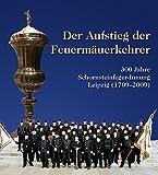 Image de Der Aufstieg der Feuermäuerkehrer: 300 Jahre Schornsteinfegerinnung (17092009)