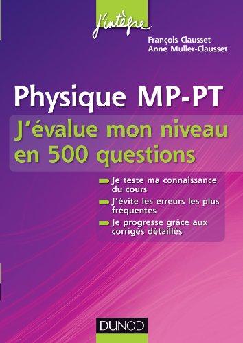Physique MP-PT J'évalue mon niveau en 500 questions