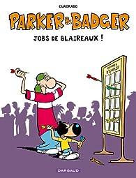 Parker & Badger, tome 1 : Jobs de Blaireaux HS par Marc Cuadrado