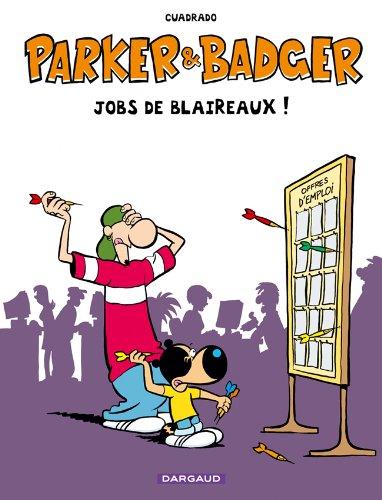 Parker & Badger - Hors-série - tome 0 - Jobs de Blaireaux HS