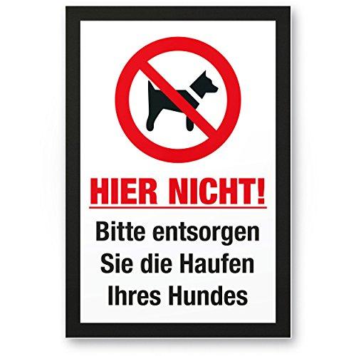 Entsorgen Sie die Haufen Ihres Hundes, Kunststoff Schild Hunde kacken verboten - Verbotsschild/Hundeverbotsschild, Verbot Hundeklo/Hundekot / Hundehaufen/Hundekacke