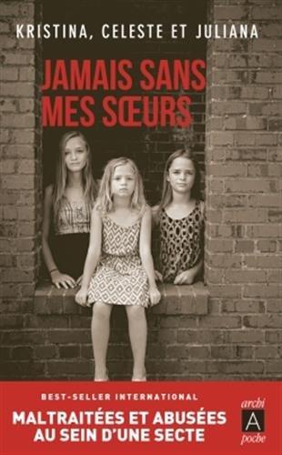 Jamais sans mes soeurs