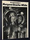 The Photographs of Margaret Bourke White