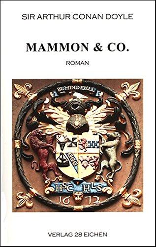 Arthur Conan Doyle: Ausgewählte Werke: Mammon & Co