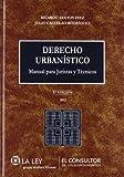 Derecho urbanístico (8.ª edición): Manual para juristas y técnicos