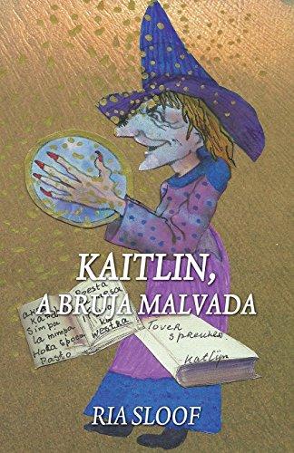 Kaitlin, La Bruja Malvada par Ria Sloof