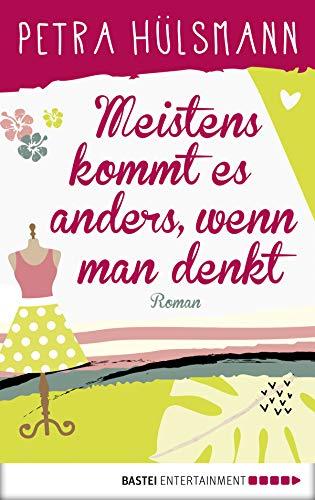 Buchseite und Rezensionen zu 'Meistens kommt es anders, wenn man denkt: Roman (Hamburg-Reihe 6)' von Petra Hülsmann
