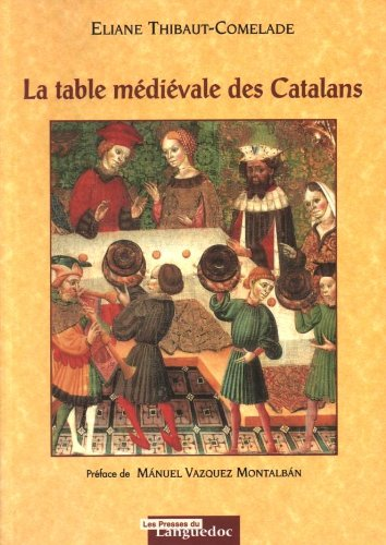 La table mdivale des Catalans