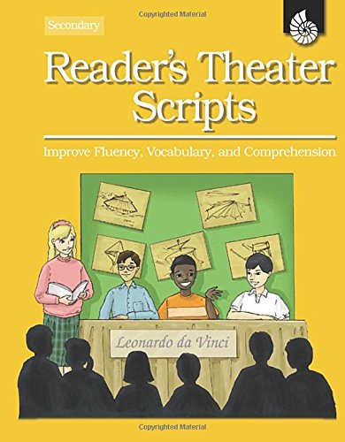Reader\'s Theater Scripts for Your Classroom, Secondary