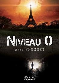 Niveau 0 par Anne Feugnet