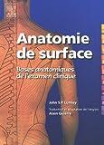 Anatomie de surface. Bases anatomiques de l'examen clinique - POD