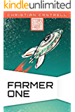 Farmer One (A Short Story)