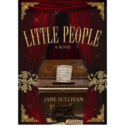 [(Little People)] [ By (author) Jane Sullivan ] [June, 2012]