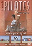 La methode pilates, vol. 3 : niveau avance