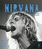 Nirvana - L'histoire illustrée