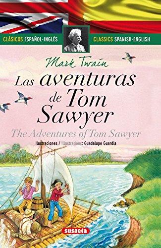 Las aventuras de Tom Sawyer - español/inglés por Mark Twain