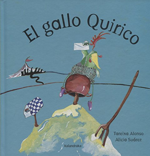 El gallo Quirico (libros para soñar)