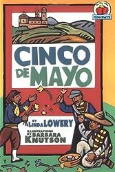 Cinco de Mayo (On My Own Holidays) by Linda Lowery (2005-01-01)