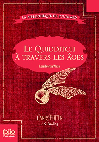 Le Quidditch  travers les ges: Quidditch through the ages