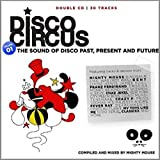 Disco Circus Vol. 01 Compiled And Mixed By Mighty Mouse