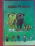 Meine Freunde. ( Freundschaftsbuch, zum Eintragen ).